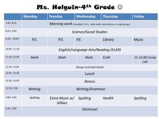 Ms. Holguin-4 th  Grade  