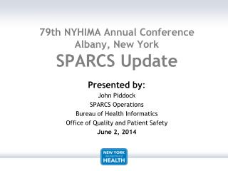 79th NYHIMA Annual Conference Albany, New York  SPARCS Update