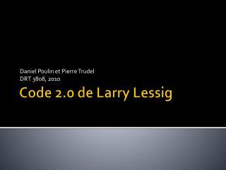 Code 2.0 de Larry Lessig
