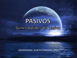 PASIVOS Generalidades del pasivo