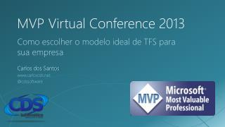 MVP Virtual  Conference  2013