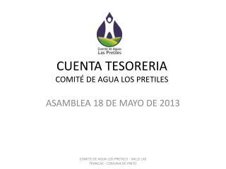 CUENTA TESORERIA COMITÉ DE AGUA LOS PRETILES