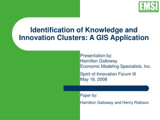 Identification of Knowledge and Innovation Clusters: A GIS Application