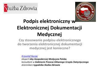 Podpis elektroniczny w Elektronicznej Dokumentacji Medycznej