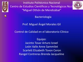 Instituto Politécnico Nacional Centro de Estudios Científicos y Tecnológicos No.6