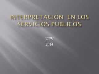 Interpretación  en los servicios públicos