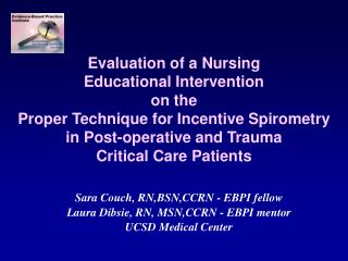 Evaluation of a Nursing  Educational Intervention  on the  Proper Technique for Incentive Spirometry in Post-operative a