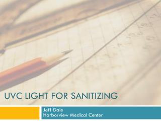 UVC LIGHT FOR SANITIZING