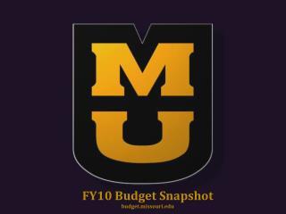 FY10 Budget Snapshot budget.missouri