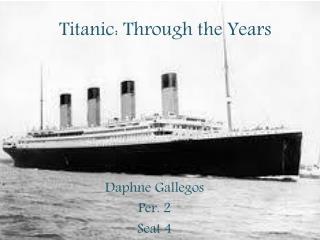 Titanic: Through the Years