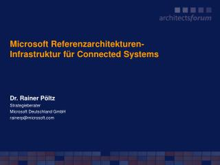 Microsoft Referenzarchitekturen-  Infrastruktur f r Connected Systems