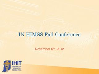 IN HIMSS Fall Conference