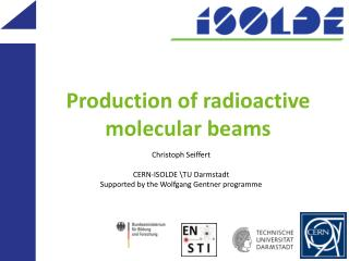 Production of radioactive molecular beams