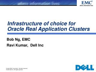 Infrastructure of choice for Oracle Real Application Clusters