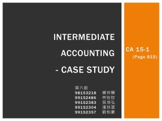 Intermediate  accounting - case study