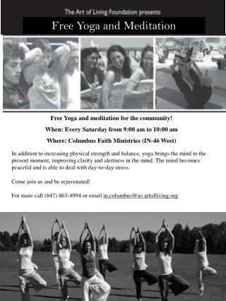 Free  Yoga  and meditation for the community! When: Every Saturday from 9:00  a m  to  10:00 am