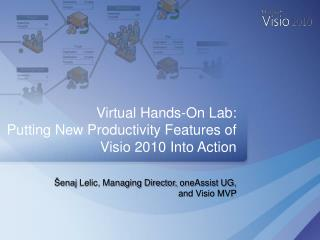Šenaj  Lelic, Managing Director,  oneAssist  UG, and Visio MVP