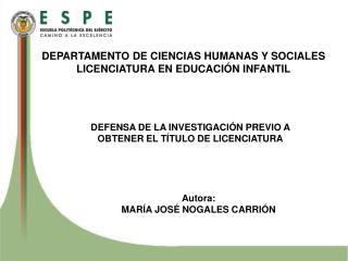 DEPARTAMENTO DE CIENCIAS HUMANAS Y SOCIALES LICENCIATURA EN EDUCACIÓN INFANTIL