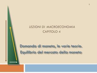 LEZIONI DI MACROECONOMIA  CAPITOLO 4