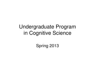 Undergraduate  Program in Cognitive Science