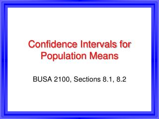 Confidence Intervals for Population Means