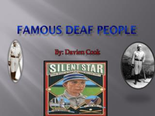 Famous Deaf People
