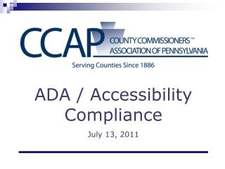 ADA / Accessibility Compliance  July 13, 2011