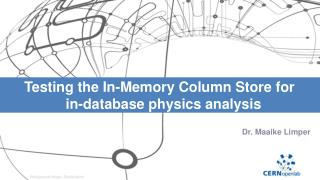 Testing the In-Memory Column Store for   in- d atabase physics analysis
