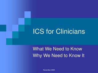 ICS for Clinicians