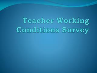 Teacher Working Conditions Survey
