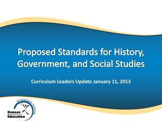 Proposed Standards for History, Government, and Social Studies