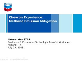 Chevron Experience:   Methane Emission Mitigation