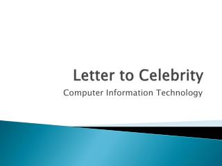 Letter to Celebrity