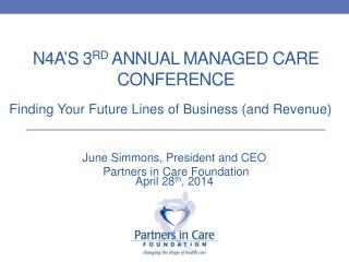 N4a's 3 rd  Annual Managed Care Conference