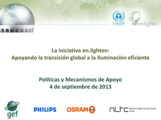 La  iniciativa  en.lighten: Apoyando la transici�n global a la iluminaci�n eficiente