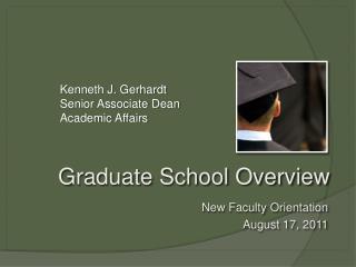 Graduate School Overview