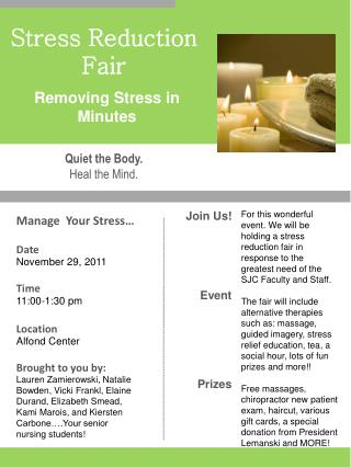 Manage  Your Stress… Date November 29, 2011 Time 11:00-1:30  pm Location Alfond  Center