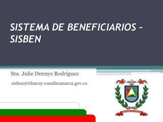SISTEMA DE BENEFICIARIOS – SISBEN