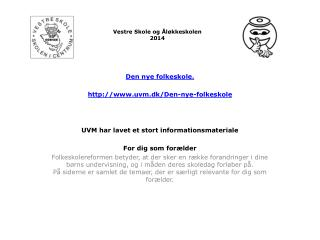 Vestre Skole og Åløkkeskolen  2014