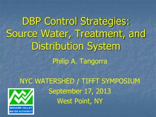 DBP Control Strategies:  Source Water, Treatment, and Distribution System