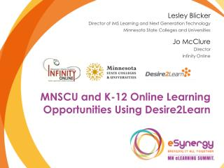 MNSCU and K-12  Online Learning Opportunities Using Desire2Learn