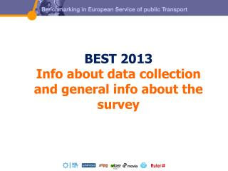 BEST 2013 Info about data collection and general info about the survey
