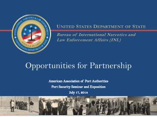 Opportunities  for  Partnership American Association of Port Authorities