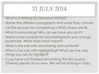 31 July 2014