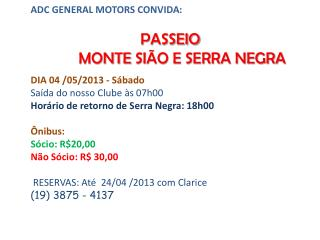 04 05 2013 PASSEIO MONTE SI%C3O SERRA NEGRA e mail