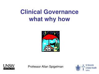 Clinical Governance  what why how
