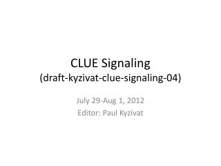 CLUE Signaling (draft-kyzivat-clue-signaling-04)
