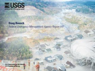 FEMA�s Disaster Applications of 3D Terrain Data
