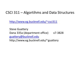 CSCI 311 –  Algortihms  and Data Structures