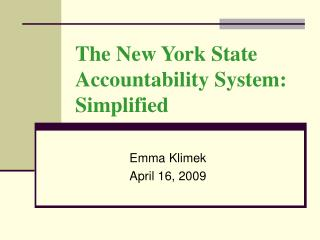 The New York State Accountability System: Simplified